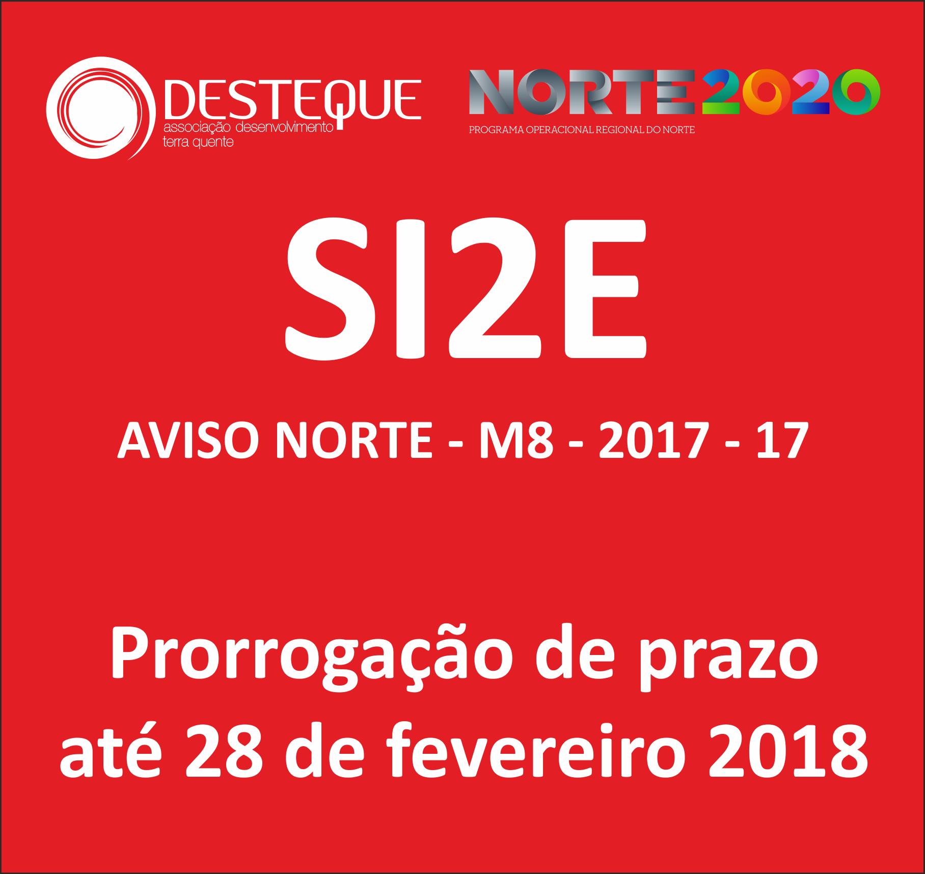 Prorrogação de Prazo SI2E – Aviso Norte – M8-2017-17