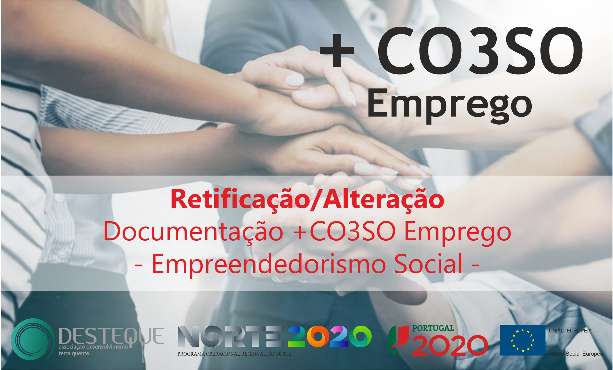 Retificação/Alteração Documentação +CO3SO Emprego – Empreendedorismo Social